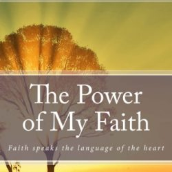 The Power of My Faith – Contributors Edition