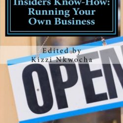 Insiders Know-How: Running Your Own Business – Thought Leaders Edition Ebook