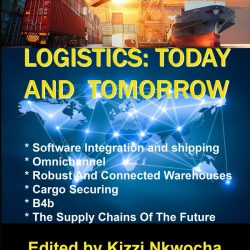 Logistics Today and Tomorrow